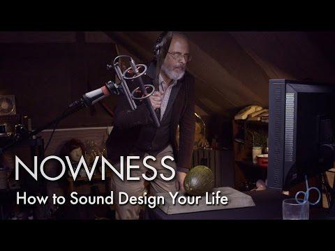 How to Sound Design Your Life
